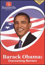 Barack Obama: Overcoming Barriers -