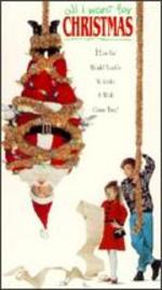 All I Want for Christmas [Vhs]