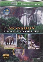 Wild Asia: Monsoon - India God of Life
