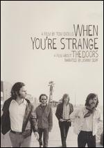 The Doors: When You're Strange - Tom DiCillo