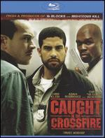 Caught in the Crossfire [Blu-Ray