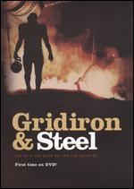 Gridiron & Steel