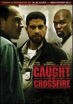 The Caught in the Crossfire