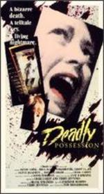 Deadly Possession [Vhs]
