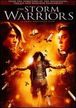 The Storm Warriors - Danny Pang; Oxide Pang Chun