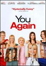 You Again - Andy Fickman