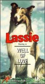 Lassie: Well of Love
