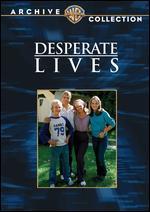 Desperate Lives - Robert Michael Lewis