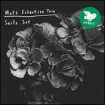 Eilertsen Mats-Trio--Sails Set (Usa)