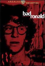 Bad Ronald - Buzz Kulik