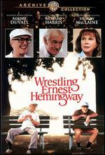Wrestling Ernest Hemingway - Randa Haines