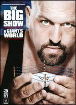 WWE: Big Show - A Giant's World [3 Discs]