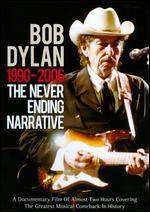 Bob Dylan: The Never Ending Narrative