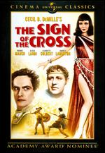 The Sign of the Cross - Cecil B. DeMille