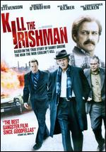 Kill the Irishman - Jonathan Hensleigh