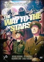 The Way to the Stars - Anthony Asquith