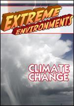 Extreme Environments: Climate Change