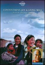 The Dalai Lama: Contentment, Joy and Living Well -