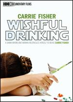Carrie Fisher: Wishful Drinking - Fenton Bailey; Randy Barbato