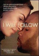I Will Follow - Ava DuVernay