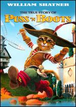 The True Story of Puss 'N Boots - Jerome Deschamps; Macha Make�eff; Pascal H�rold