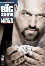 WWE: Big Show - A Giant's World
