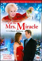 Call Me Mrs. Miracle - Michael M. Scott