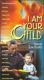 I Am Your Child - Rob Reiner