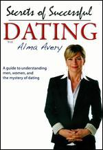 Secrets of Successful Dating with Alma Avery