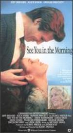 See You in the Morning [Vhs]