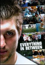 Tim Tebow: Everything in Between [Dvd]
