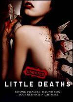 Little Deaths - Andrew Parkinson; Sean Hogan; Simon Rumley