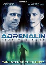 Adrenalin-Fear the Rush
