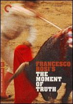 The Moment of Truth [Criterion Collection]