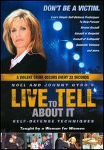 Live to Tell About It: Self-Defense for Women -