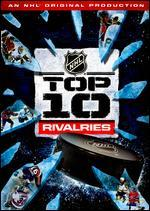 Nhl Top 10 Rivalries