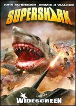 Super Shark - Fred Olen Ray