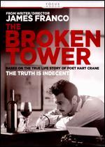 The Broken Tower - James Franco