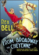 From Broadway to Cheyenne - Harry L. Fraser