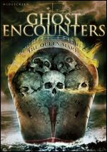 Ghost Encounters: The Queen Mary - Charles Adelman