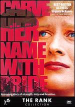 Carve Her Name With Pride [Dvd]