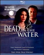 Dead in the Water [Blu-ray] - Bill Condon