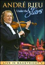 Andr? Rieu: Under the Stars - Live in Maastricht V -