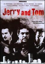 Jerry and Tom - Saul Rubinek