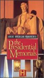 Great American Monuments: The Presidential Memorials