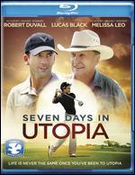Seven Days in Utopia [Blu-ray]