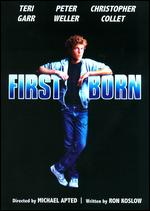 Firstborn - Michael Apted