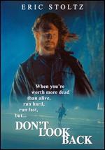 Don't Look Back - Geoff Murphy