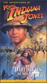 The Adventures of Young Indiana Jones: Chapter 15 - Daredevils of the Desert