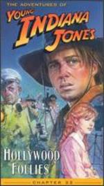 The Adventures of Young Indiana Jones: Chapter 22 - Hollywood Follies